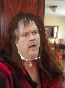 My horrific photo cropping skills aside, I greatly admire and enjoy Meatloaf as an entertainer.  So sorry Mr. Loaf for intimating that you looked as bad as me.